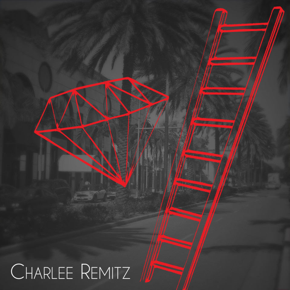 Charlee Remitz - Bitches & Ladders
